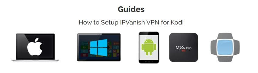 Screenshot of IPVanish Kodi VPN setup guides